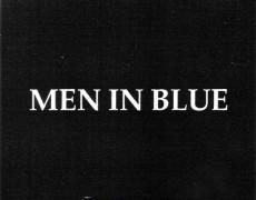 """""""Men in Blue"""""""
