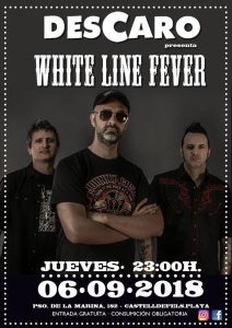 White Line Fever Descaro