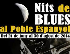 """NITS DE BLUES al Poble Espanyol"""
